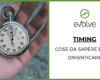 Timing | Cose da sapere